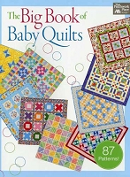The Big Book of Baby Quilts